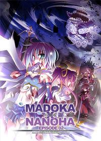 Madoka x Nanoha