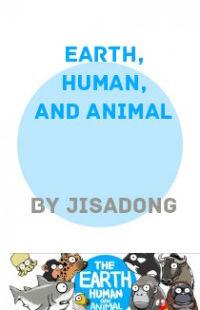 Earth, Human, and Animal