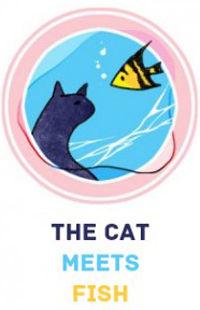 The Cat Meets Fish