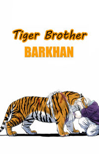 Tiger Brother - Barkhan