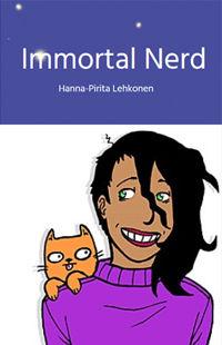 Immortal Nerd
