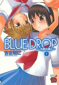 Blue Drop - Tenshi no Bokura