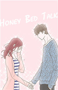 Honey Bed Talk