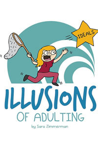 Illusions of Adulting