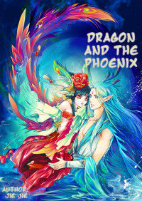 Dragon and the Phoenix