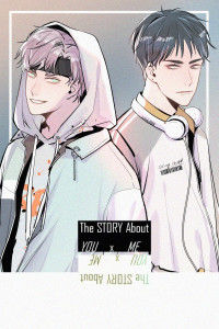 The Story About You x Me