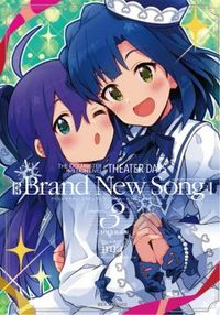 THE iDOLM@STER Million Live! Theater Days - Brand New Song