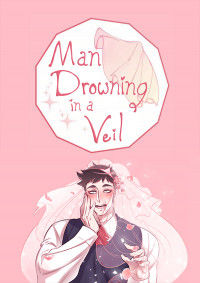 Man Drowning in a Veil