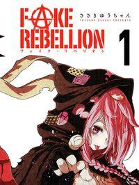 Fake Rebellion
