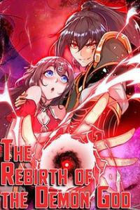 The Rebirth of the Demon God