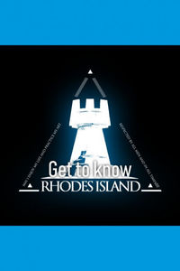 Arknights: Get to know Rhodes Island (Doujinshi)