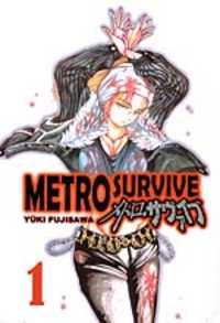 Metro Survive