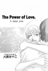 The Power of Love: I Miss You
