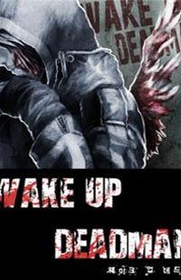 Wake Up Deadman