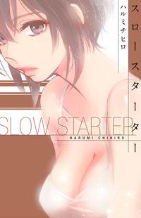 Slow Starter