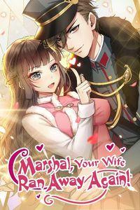 Marshal, Your Wife Ran Away Again